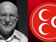 MHP'nin İlk İlçe Başkanı Hayatını Kaybetti